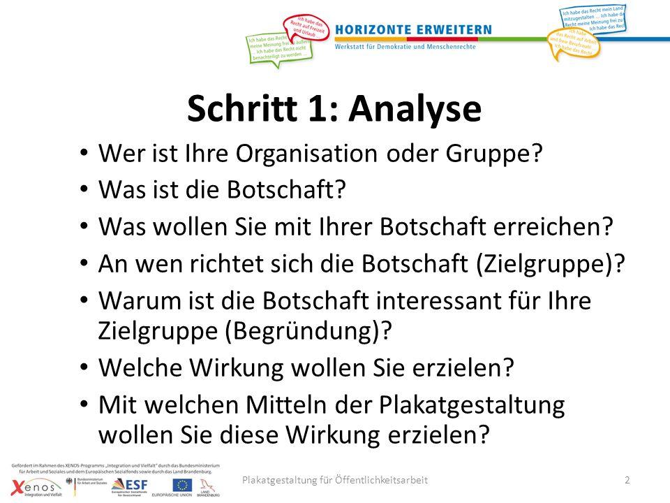 Schritt 1: Analyse Wer ist Ihre Organisation oder Gruppe.