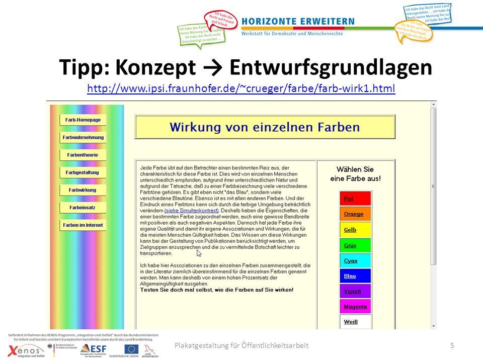 Hierarchischer Aufbau der Textelemente: 1.Überschrift 2.Zentrale Botschaft 3.Kontext 4.Einzelheiten Plakatgestaltung für Öffentlichkeitsarbeit16 Schritt 2.2: Konzept Entwurf Verfassen von Textelementen