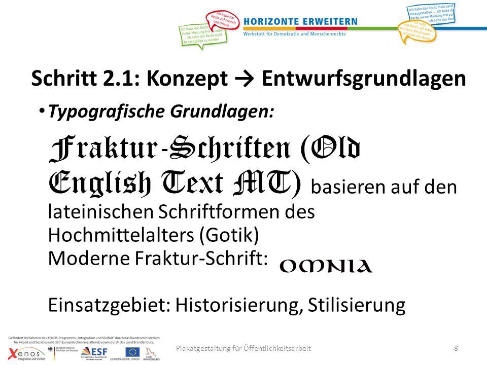 Plakatgestaltung für Öffentlichkeitsarbeit9 Tipp: Konzept Entwurfsgrundlagen http://www.linotype.com/de