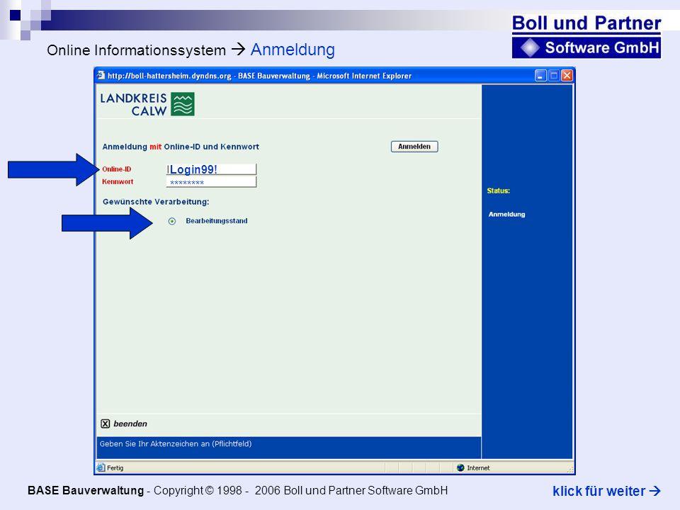 Einsicht der Onlinedokumente Digitaler Bauplan BASE Bauverwaltung - Copyright © 1998 - 2006 Boll und Partner Software GmbH klick für weiter Per Doppelklick auf bearbeiten kann das Dokument direkt aus der BASE Bauverwaltung eingesehen werden.