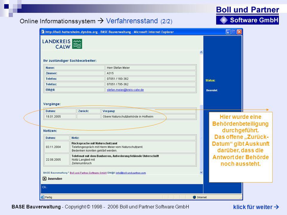 BASE Bauverwaltung - eGovernment ONLINE - Ämterbeteiligung BASE Bauverwaltung - Copyright © 1998 - 2006 Boll und Partner Software GmbH klick für weiter