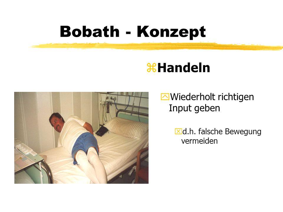 Bobath - Konzept z Lagerung yauf dem Rücken xTonusregulation xFunktionsanbahnung ( Input ) xBewußtmachung der betroffenen Seite xAnregung des Interesses für die Umwelt und den eigenen Körper