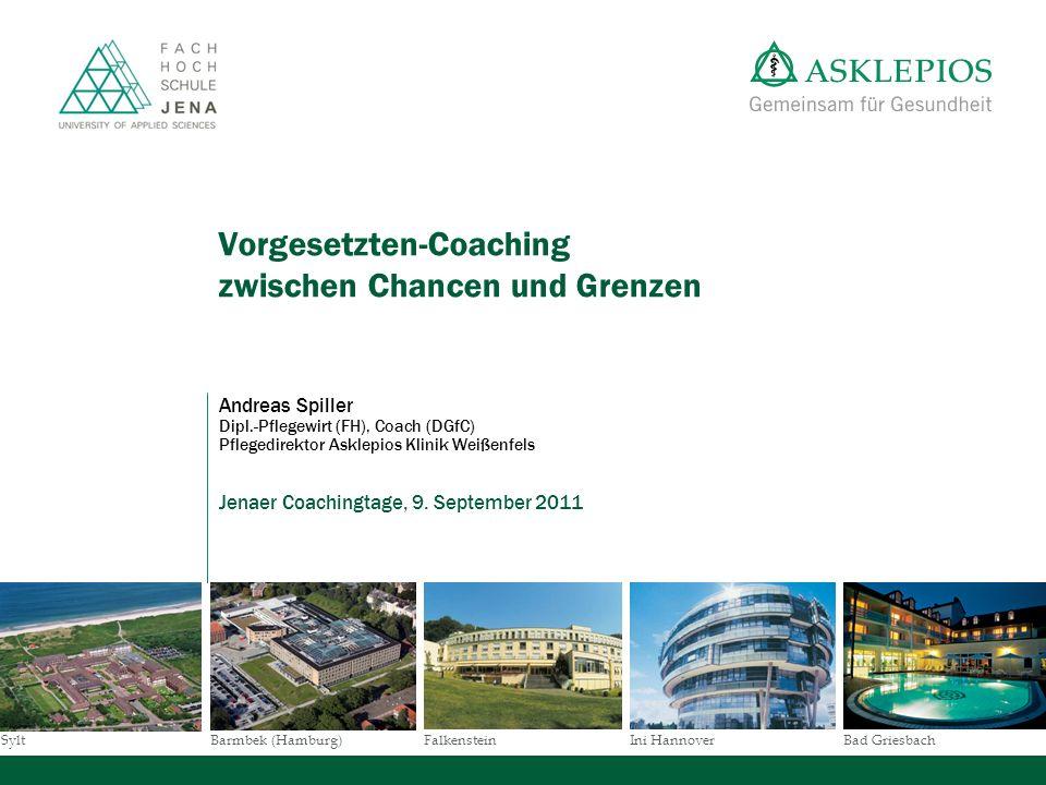 SyltBad GriesbachBarmbek (Hamburg)FalkensteinIni Hannover Vorgesetzten-Coaching zwischen Chancen und Grenzen Andreas Spiller Dipl.-Pflegewirt (FH), Co