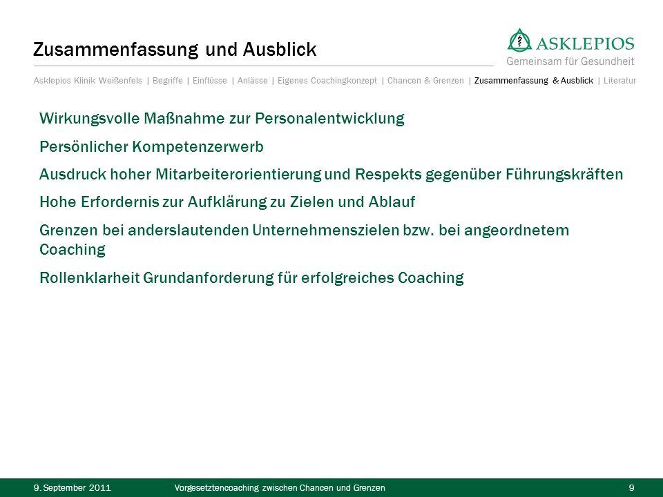 9.September 2011Vorgesetztencoaching zwischen Chancen und Grenzen10 Literatur HENTZE, H.