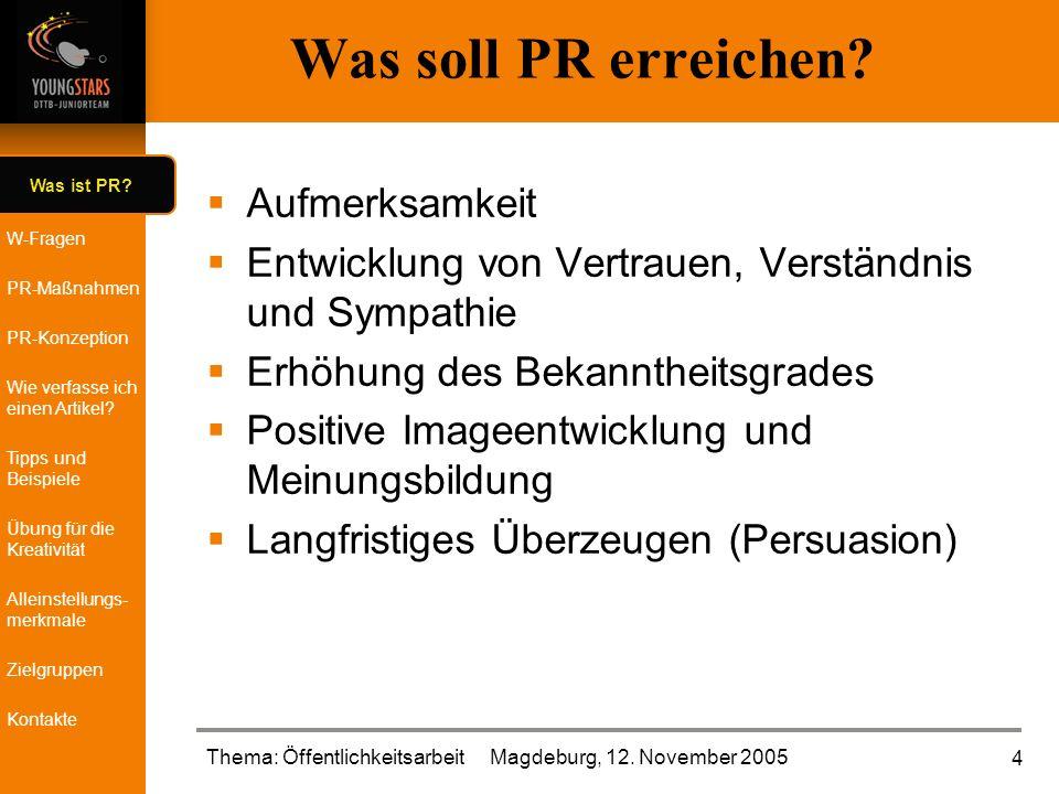 Was ist PR. W-Fragen PR-Maßnahmen PR-Konzeption Wie verfasse ich einen Artikel.