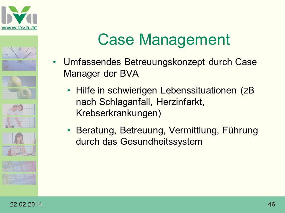Case Management Umfassendes Betreuungskonzept durch Case Manager der BVA Hilfe in schwierigen Lebenssituationen (zB nach Schlaganfall, Herzinfarkt, Kr