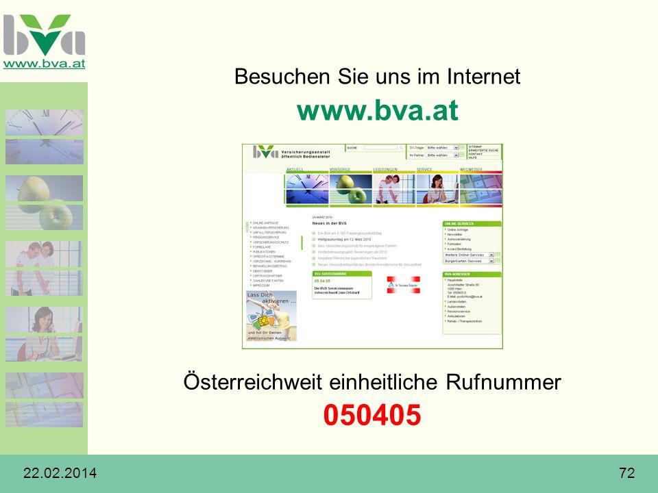 22.02.201472 Österreichweit einheitliche Rufnummer 050405 Besuchen Sie uns im Internet www.bva.at