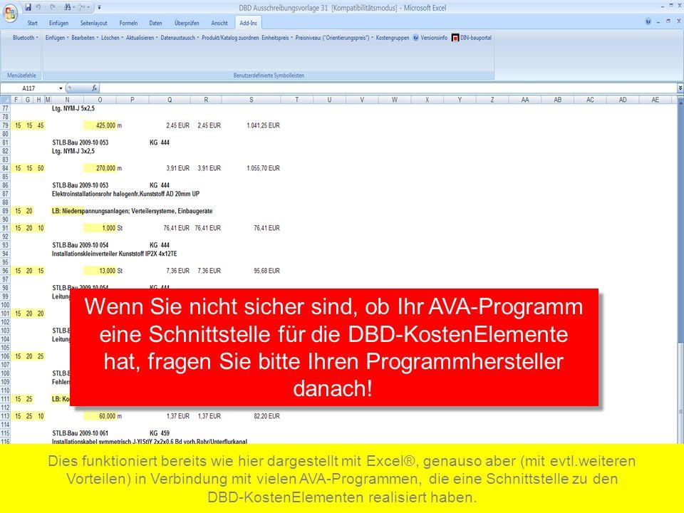 Wenn Sie nicht sicher sind, ob Ihr AVA-Programm eine Schnittstelle für die DBD-KostenElemente hat, fragen Sie bitte Ihren Programmhersteller danach.