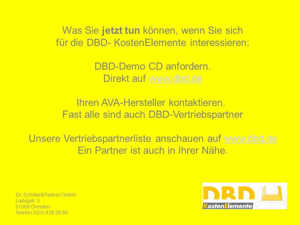 Was Sie jetzt tun können, wenn Sie sich für die DBD- KostenElemente interessieren: DBD-Demo CD anfordern.