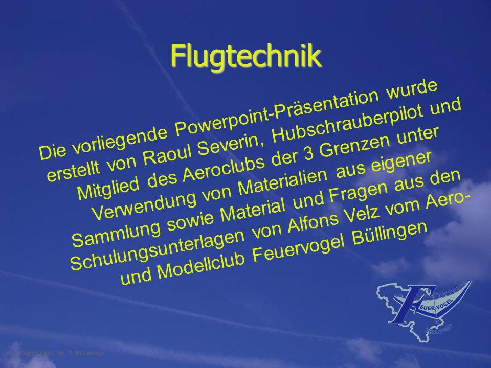 Die vorliegende Powerpoint-Präsentation wurde erstellt von Raoul Severin, Hubschrauberpilot und Mitglied des Aeroclubs der 3 Grenzen unter Verwendung