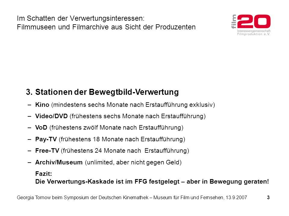 3.Stationen der Bewegtbild-Verwertung –Kino (mindestens sechs Monate nach Erstaufführung exklusiv) –Video/DVD (frühestens sechs Monate nach Erstaufführung) –VoD (frühestens zwölf Monate nach Erstaufführung) –Pay-TV (frühestens 18 Monate nach Erstaufführung) –Free-TV (frühestens 24 Monate nach Erstaufführung) –Archiv/Museum (unlimited, aber nicht gegen Geld) Fazit: Die Verwertungs-Kaskade ist im FFG festgelegt – aber in Bewegung geraten.