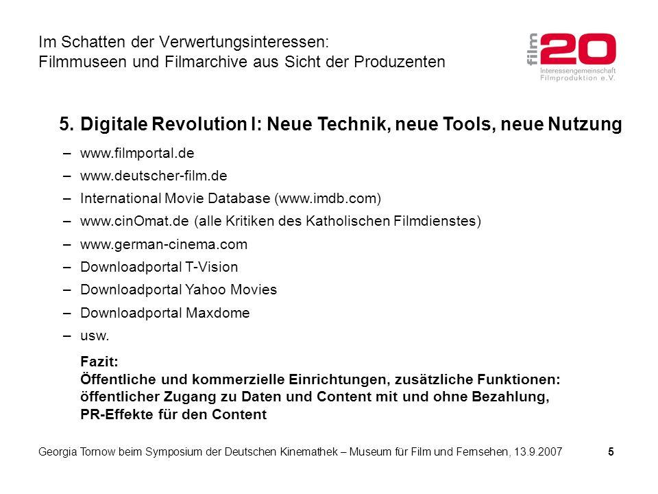 5. Digitale Revolution I: Neue Technik, neue Tools, neue Nutzung –www.filmportal.de –www.deutscher-film.de –International Movie Database (www.imdb.com