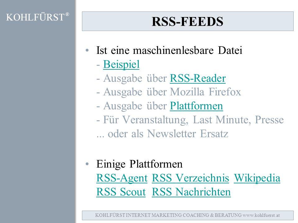 RSS-FEEDS Ist eine maschinenlesbare Datei - Beispiel - Ausgabe über RSS-Reader - Ausgabe über Mozilla Firefox - Ausgabe über Plattformen - Für Veranstaltung, Last Minute, Presse...