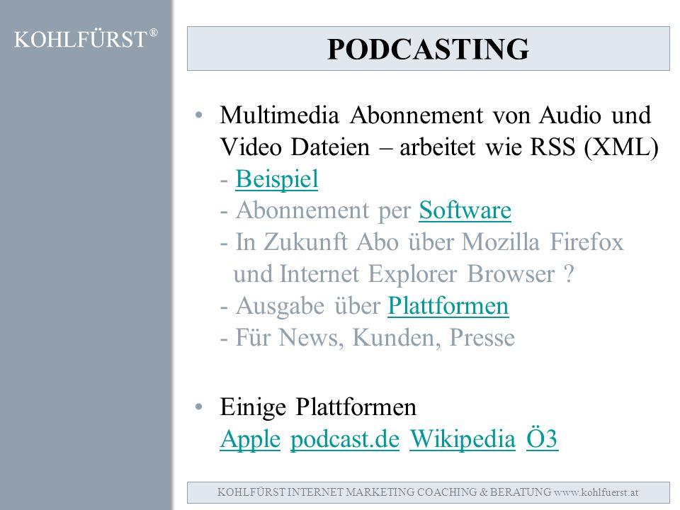 PODCASTING Multimedia Abonnement von Audio und Video Dateien – arbeitet wie RSS (XML) - Beispiel - Abonnement per Software - In Zukunft Abo über Mozilla Firefox und Internet Explorer Browser .
