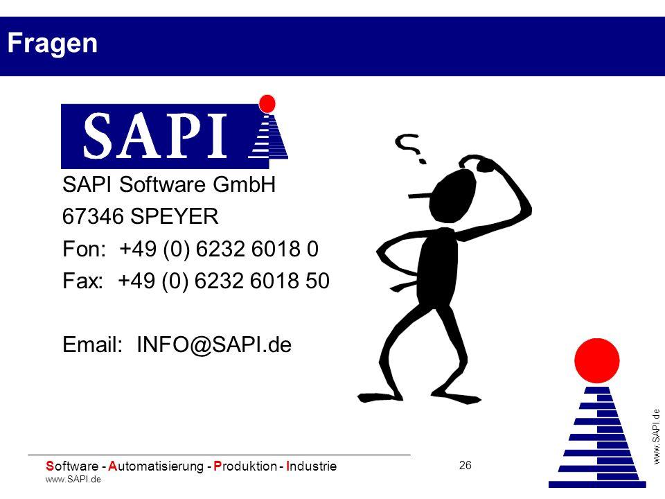 20 Software - Automatisierung - Produktion - Industrie www.SAPI.de 26 SAPI Software GmbH 67346 SPEYER Fon: +49 (0) 6232 6018 0 Fax: +49 (0) 6232 6018