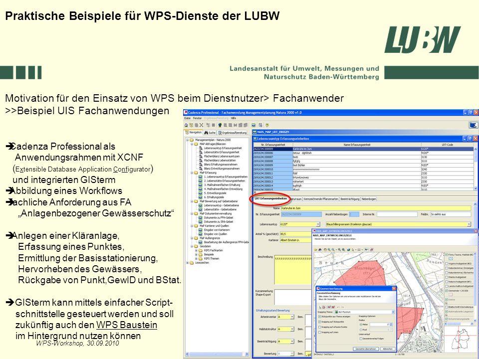 WPS-Workshop, 30.09.2010Folie 21 Motivation für den Einsatz von WPS beim Dienstnutzer> Fachanwender >>Beispiel UIS Fachanwendungen Praktische Beispiel