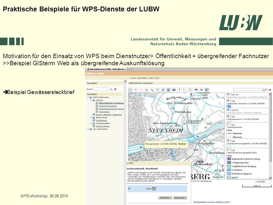WPS-Workshop, 30.09.2010Folie 7 Motivation für den Einsatz von WPS beim Dienstnutzer> Öffentlichkeit + übergreifender Fachnutzer >>Beispiel GISterm We