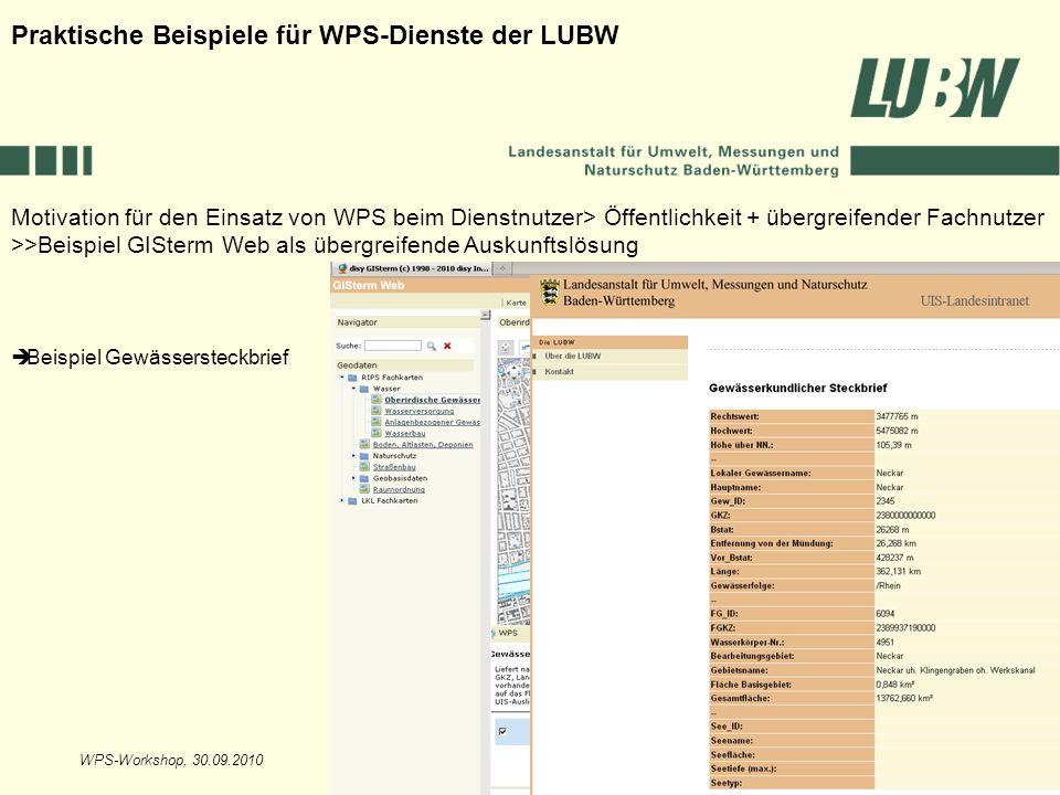 WPS-Workshop, 30.09.2010Folie 8 Motivation für den Einsatz von WPS beim Dienstnutzer> Öffentlichkeit + übergreifender Fachnutzer >>Beispiel GISterm We