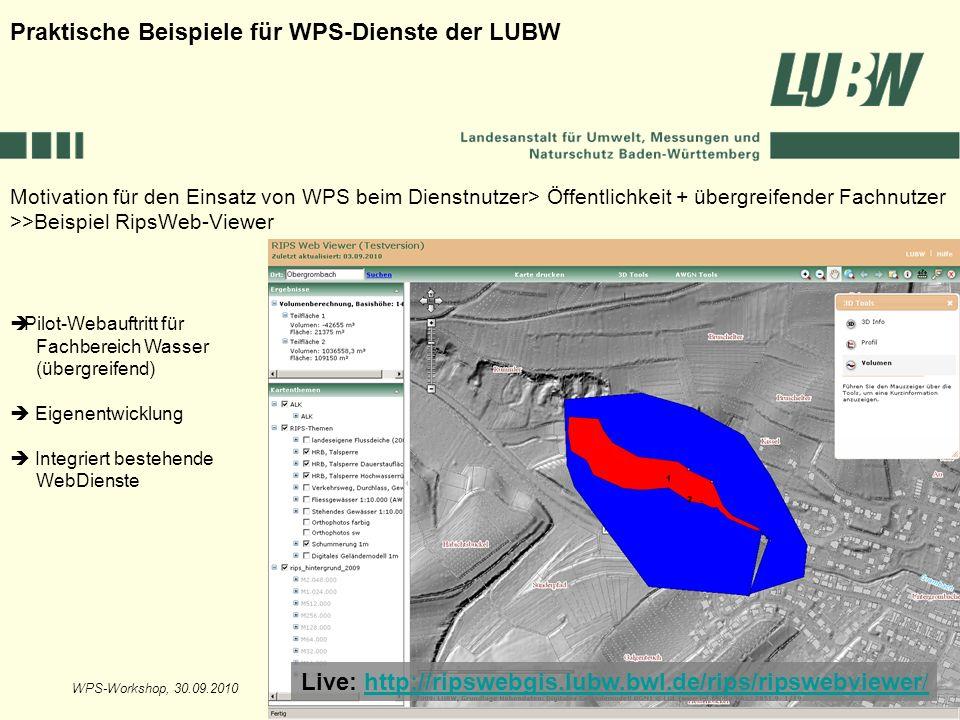 WPS-Workshop, 30.09.2010Folie 9 Motivation für den Einsatz von WPS beim Dienstnutzer> Öffentlichkeit + übergreifender Fachnutzer >>Beispiel RipsWeb-Vi