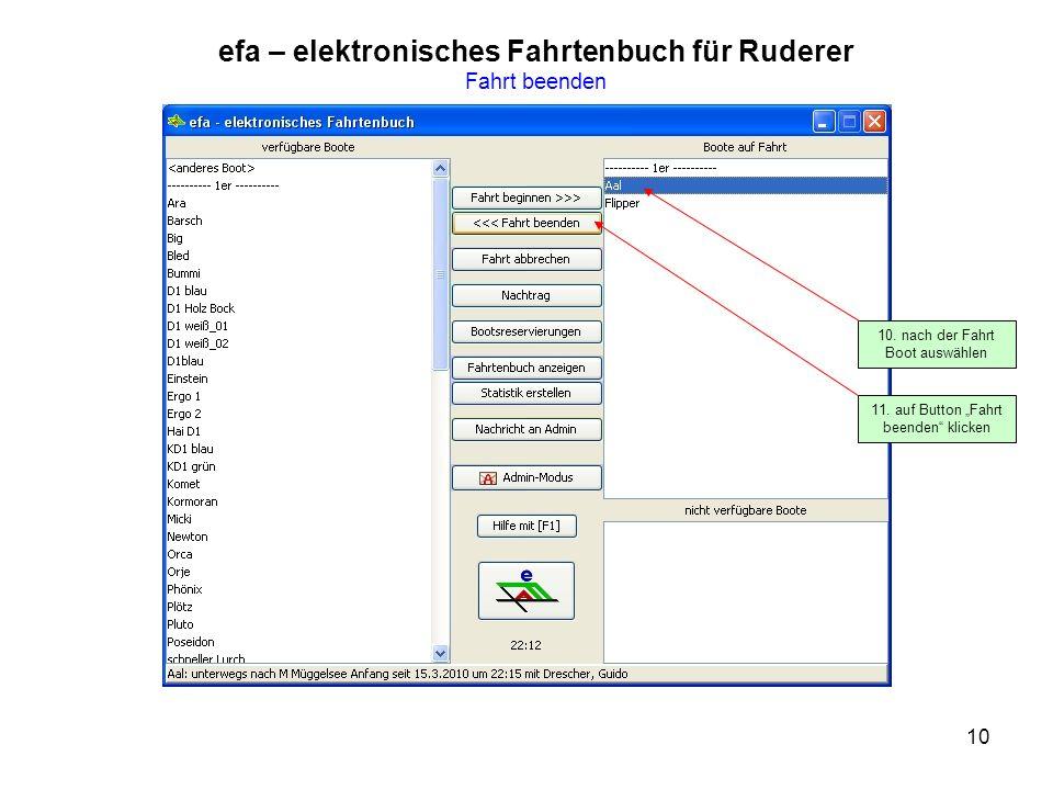 10 efa – elektronisches Fahrtenbuch für Ruderer Fahrt beenden 10.