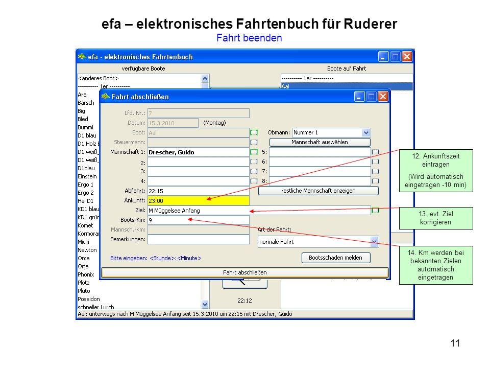 11 efa – elektronisches Fahrtenbuch für Ruderer Fahrt beenden 12.