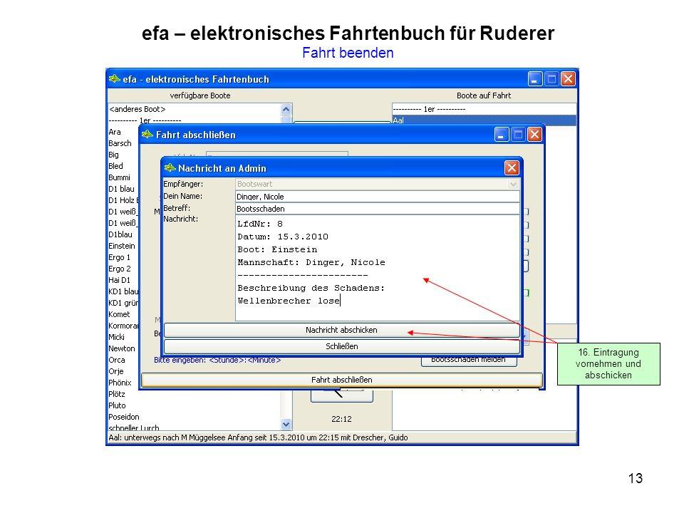 13 efa – elektronisches Fahrtenbuch für Ruderer Fahrt beenden 16.