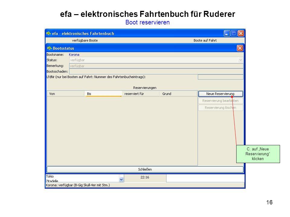16 efa – elektronisches Fahrtenbuch für Ruderer Boot reservieren C. auf Neue Reservierung klicken