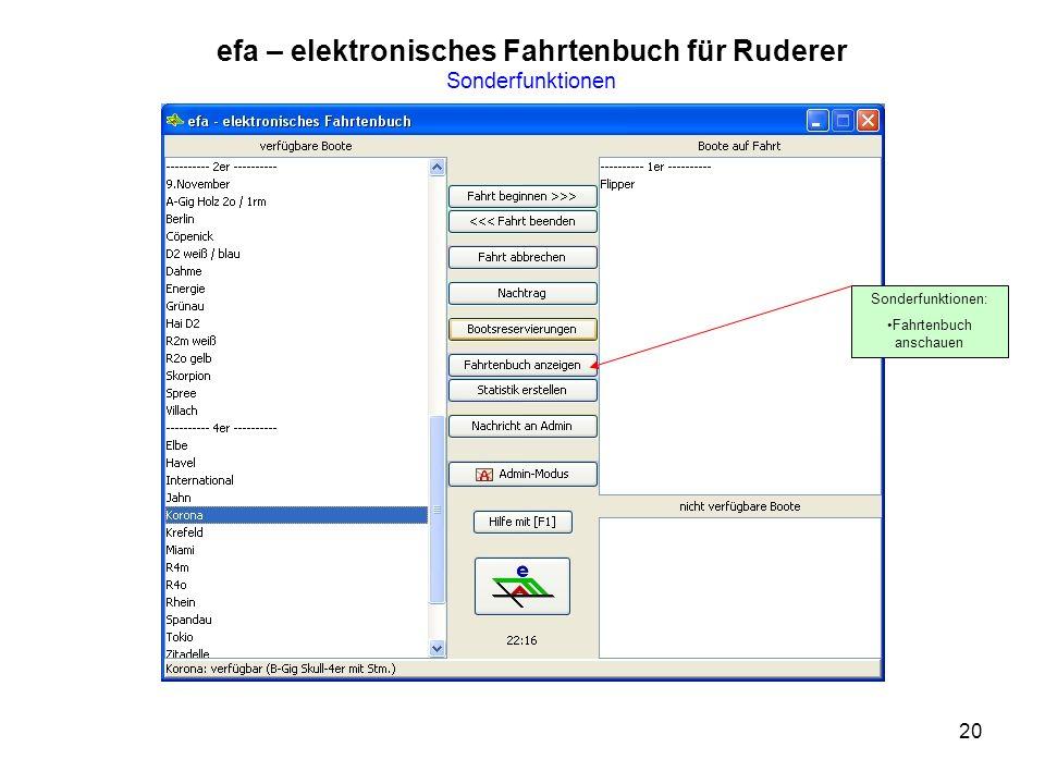 20 efa – elektronisches Fahrtenbuch für Ruderer Sonderfunktionen Sonderfunktionen: Fahrtenbuch anschauen