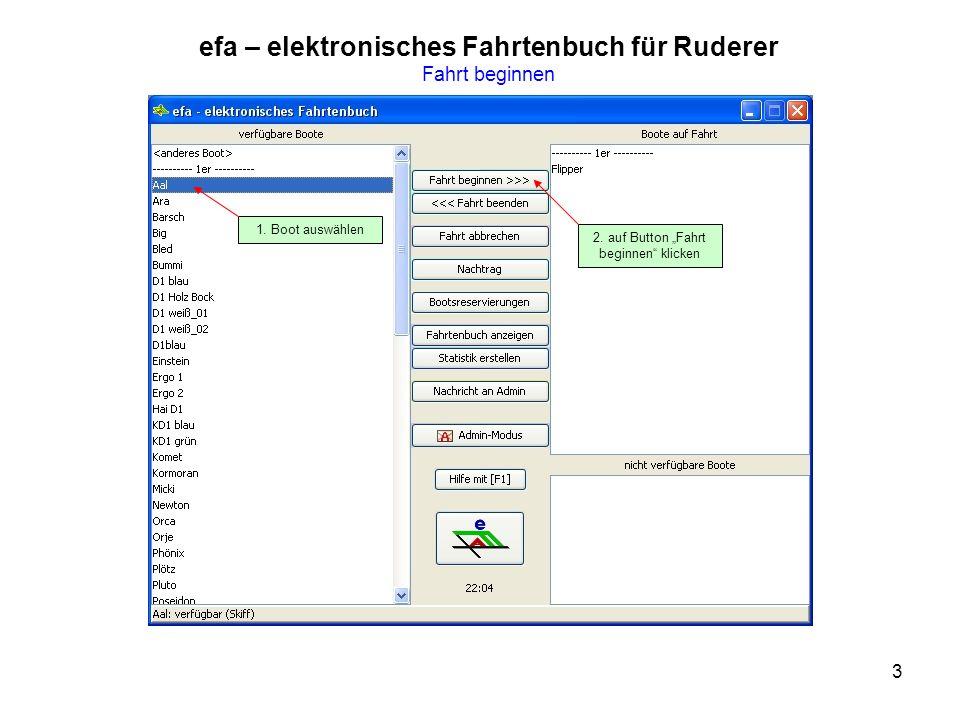 3 efa – elektronisches Fahrtenbuch für Ruderer Fahrt beginnen 1.