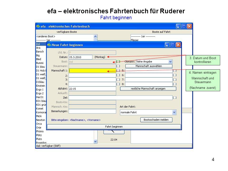 4 efa – elektronisches Fahrtenbuch für Ruderer Fahrt beginnen 4.