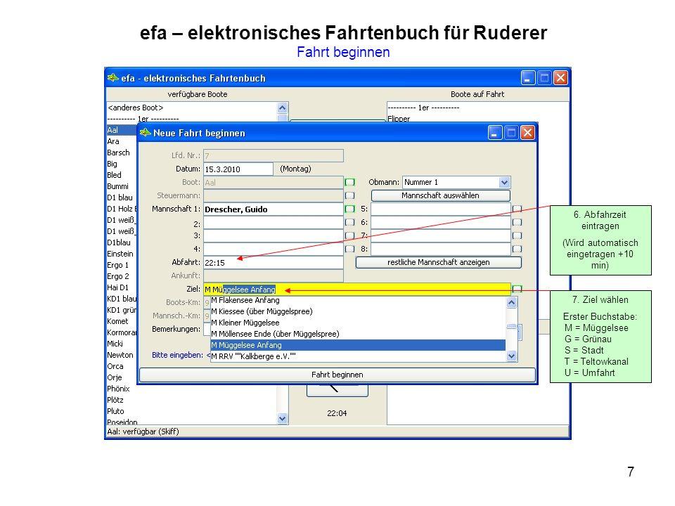 7 efa – elektronisches Fahrtenbuch für Ruderer Fahrt beginnen 6.
