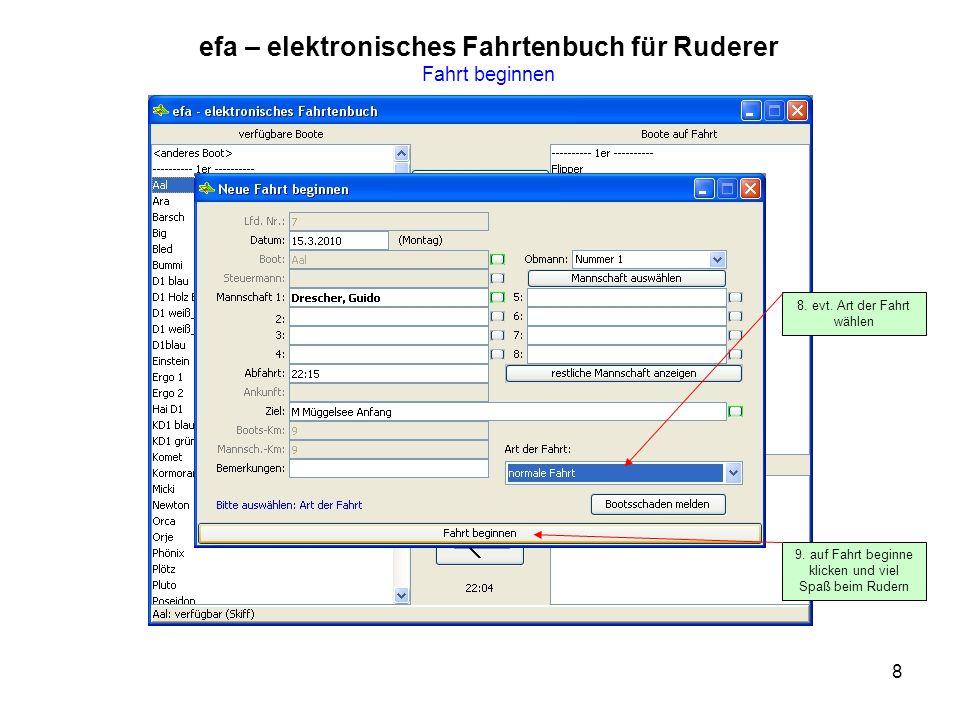 8 efa – elektronisches Fahrtenbuch für Ruderer Fahrt beginnen 8.