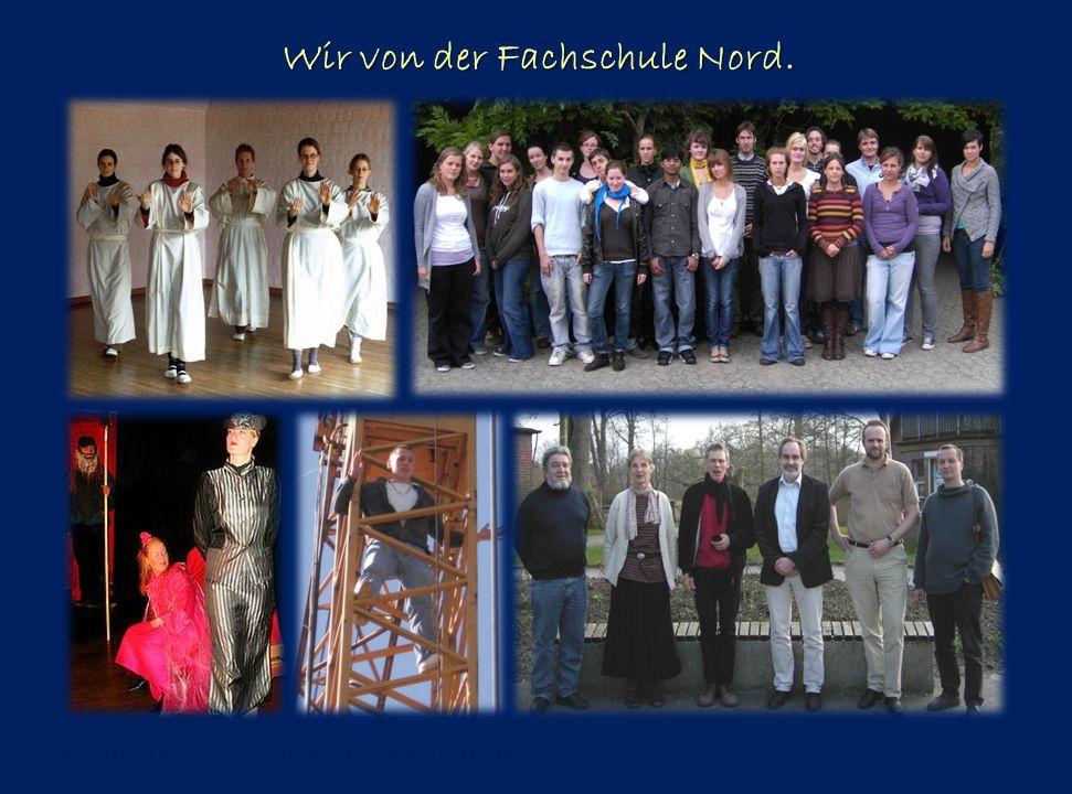 Wir von der Fachschule Nord. www.fachschule-nord.de Marketingpräsentation 2011 Folie 9