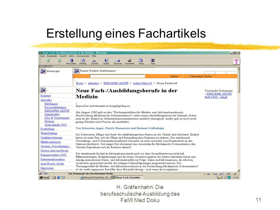 H. Gräfenhahn: Die berufsschulische Ausbildung des FaMI Med Doku11 Erstellung eines Fachartikels