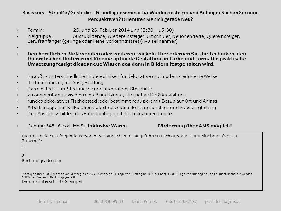 Basiskurs – Sträuße /Gestecke – Grundlagenseminar für Wiedereinsteiger und Anfänger Suchen Sie neue Perspektiven.