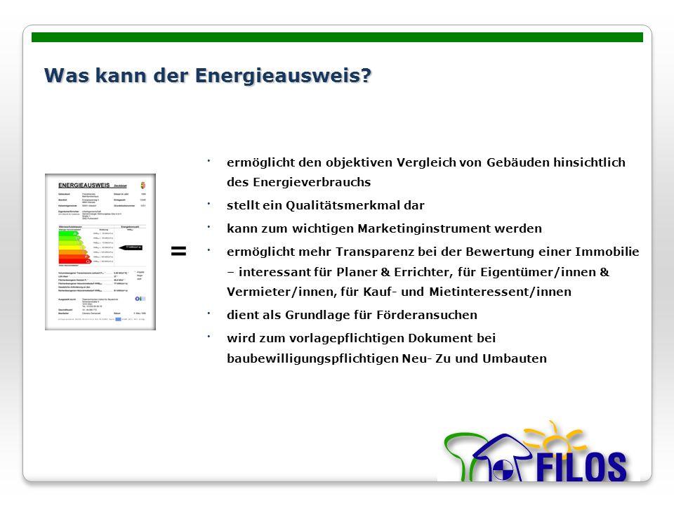 ermöglicht den objektiven Vergleich von Gebäuden hinsichtlich des Energieverbrauchs stellt ein Qualitätsmerkmal dar kann zum wichtigen Marketinginstru