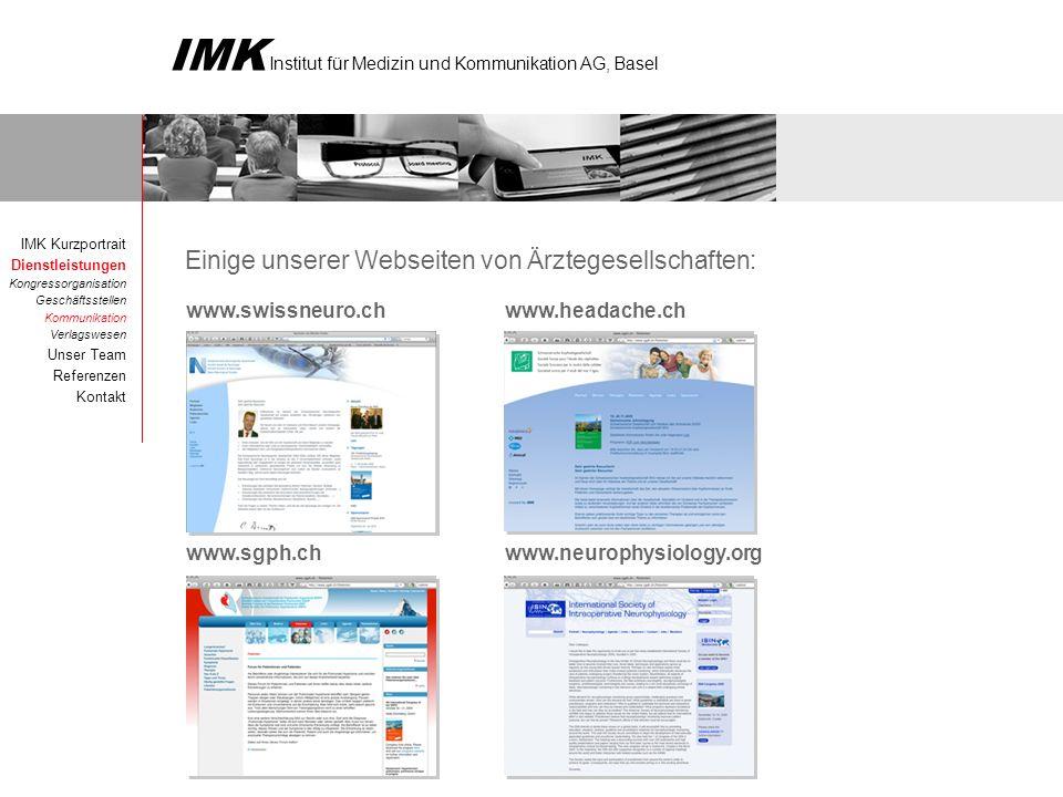 IMK Institut für Medizin und Kommunikation AG, Basel Projektauswahl der Kooperation mit dem Kantonsspital St.