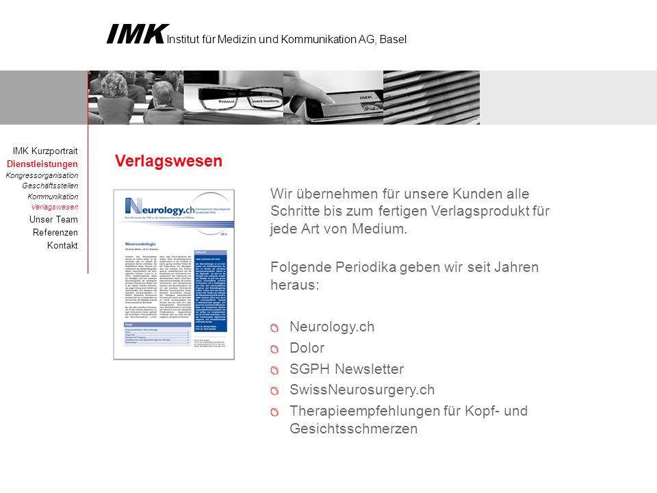 IMK Institut für Medizin und Kommunikation AG, Basel Unser Team IMK Kurzportrait Dienstleistungen Unser Team Referenzen Kontakt Harald F.
