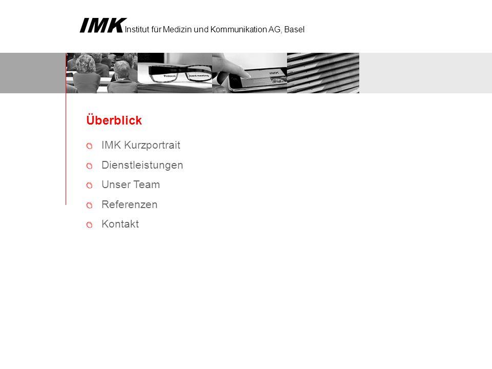 IMK Institut für Medizin und Kommunikation AG, Basel Das Schweizer Institut für Medizin und Kommunikation (IMK AG) ist seit 17 Jahren Ihr kompetenter Partner im Gesundheitsbereich und fördert in seiner Funktion als Drehscheibe zwischen Ärztegesellschaften, Patienten und Industrie die gegenseitige Kommunikation.