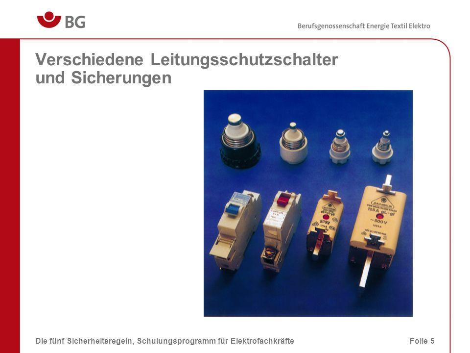 Sicherungselement als Trennstelle Die fünf Sicherheitsregeln, Schulungsprogramm für ElektrofachkräfteFolie 6