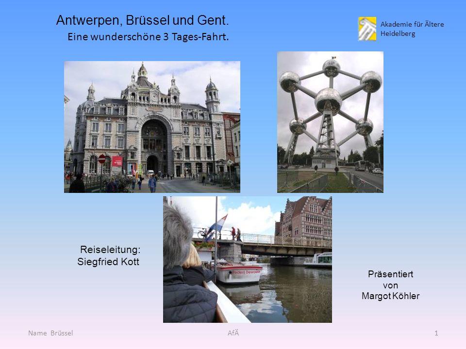 Akademie für Ältere Heidelberg Antwerpen, Brüssel und Gent.