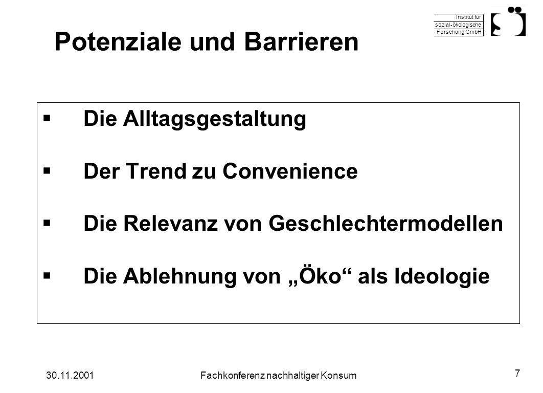 Institut für sozial-ökologische Forschung GmbH 30.11.2001Fachkonferenz nachhaltiger Konsum 7 Potenziale und Barrieren Die Alltagsgestaltung Der Trend