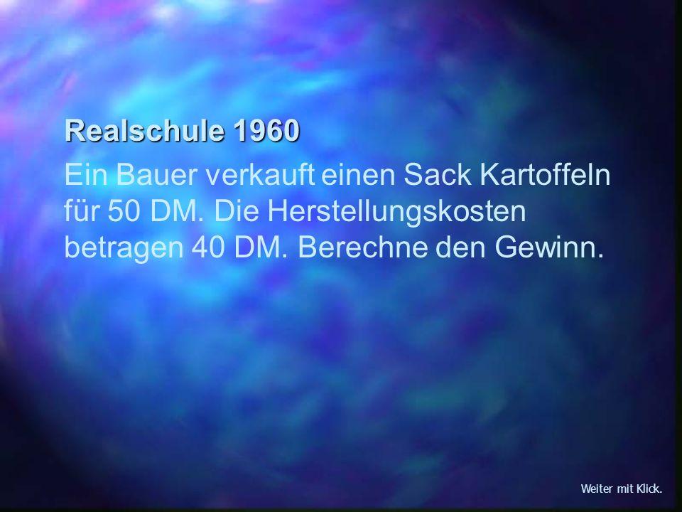 Sekundarschule 1970 Ein Bauer verkauft einen Sack Kartoffeln für 50 DM.