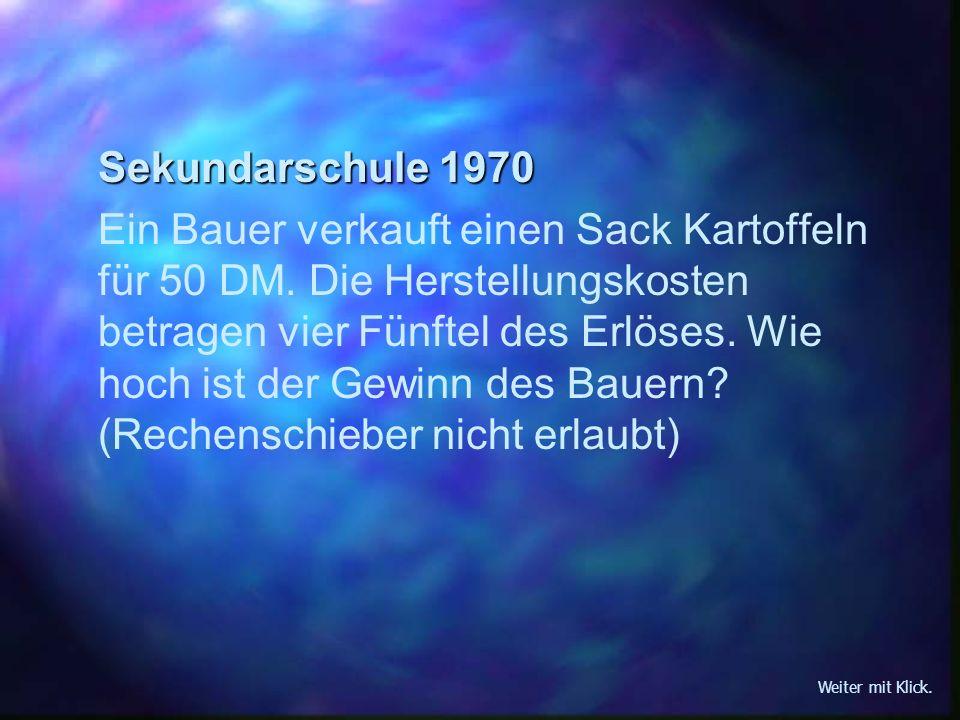 Korrektur der Aufgaben durch Frauenrechtsbewegung für Gleichheit 1980 Ein/e Bauer/Bäuerin verkauft einen Sack Kartoffeln für 50 DM.