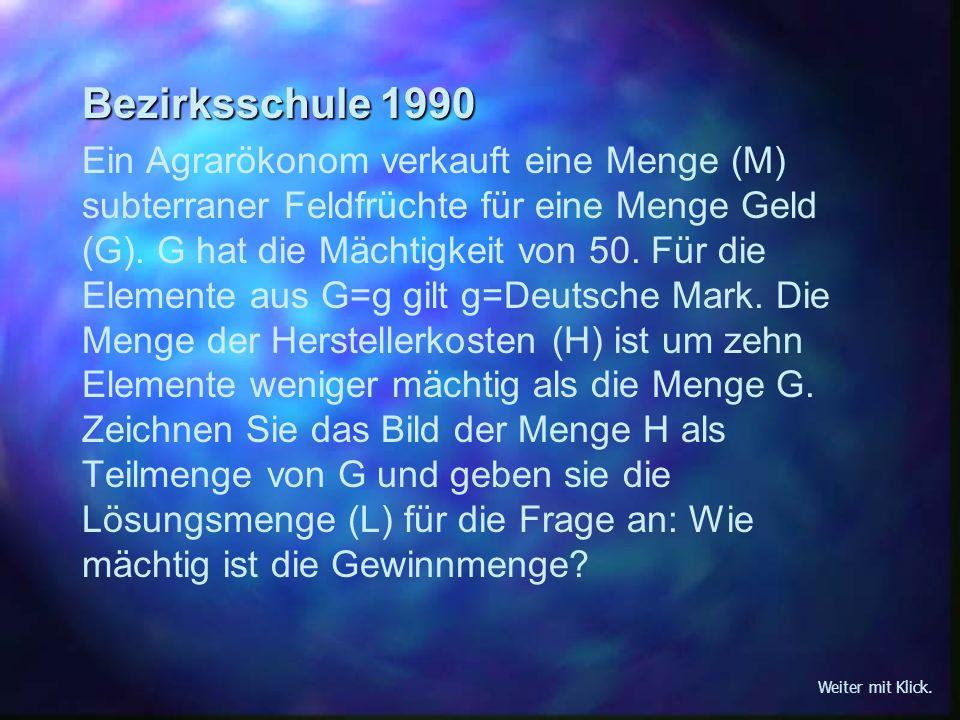 Integrierte Gesamtschule 1995 Ein Bauer verkauft einen Sack Kartoffeln für 50 DM.