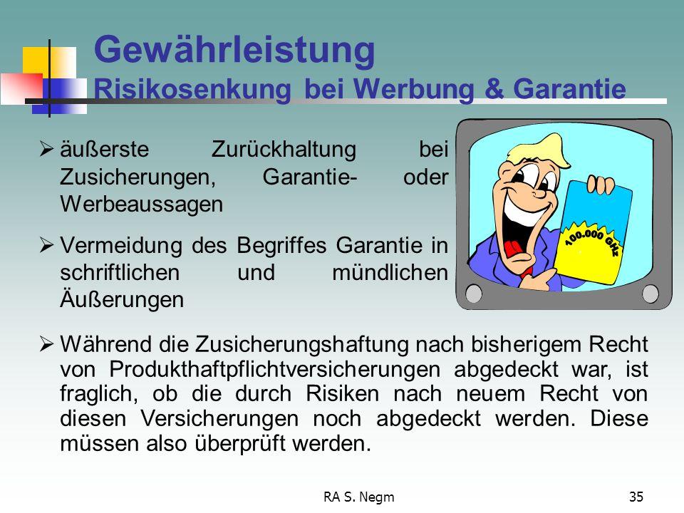 RA S. Negm34 Hinweis auf § 4 ProdHaftG bedeutet, dass neben Werbung des Herstellers des Endprodukts auch diejenige des Herstellers eines Teilprodukts,