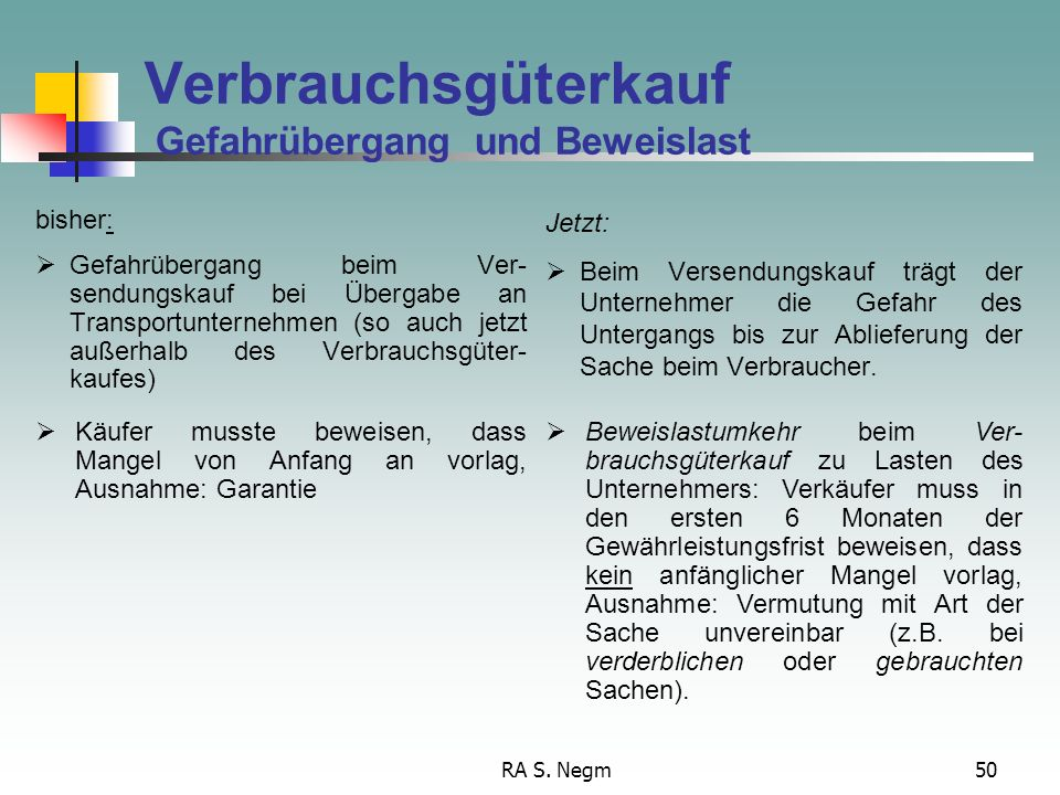 RA S. Negm49 Verbrauchsgüterkauf Begriffsbestimmung, § 474 Kauft Nicht Werkvertrag natürliche Person, die ein Rechtsgeschäft zu einem Zwecke abschließ
