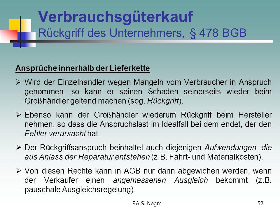 RA S. Negm51 Verbrauchsgüterkauf Umgehungsverbot zum Kaufvertrag zu Sach- und Rechtsmängeln zu den Ansprüchen auf Nacherfüllung Rücktritt Minderung Au
