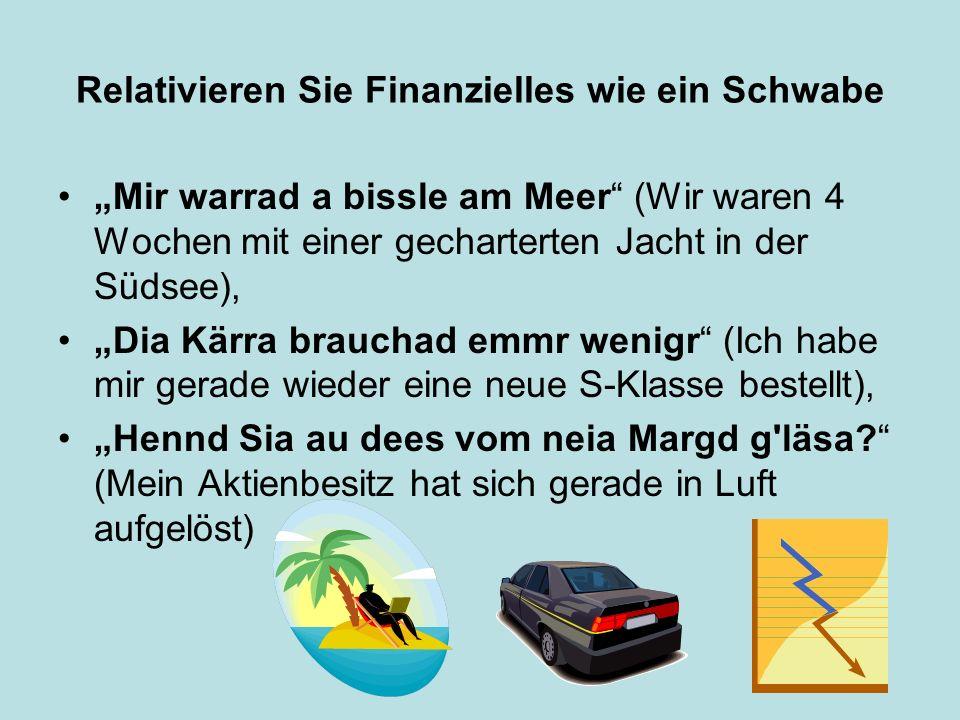 Relativieren Sie Finanzielles wie ein Schwabe Mir warrad a bissle am Meer (Wir waren 4 Wochen mit einer gecharterten Jacht in der Südsee), Dia Kärra b