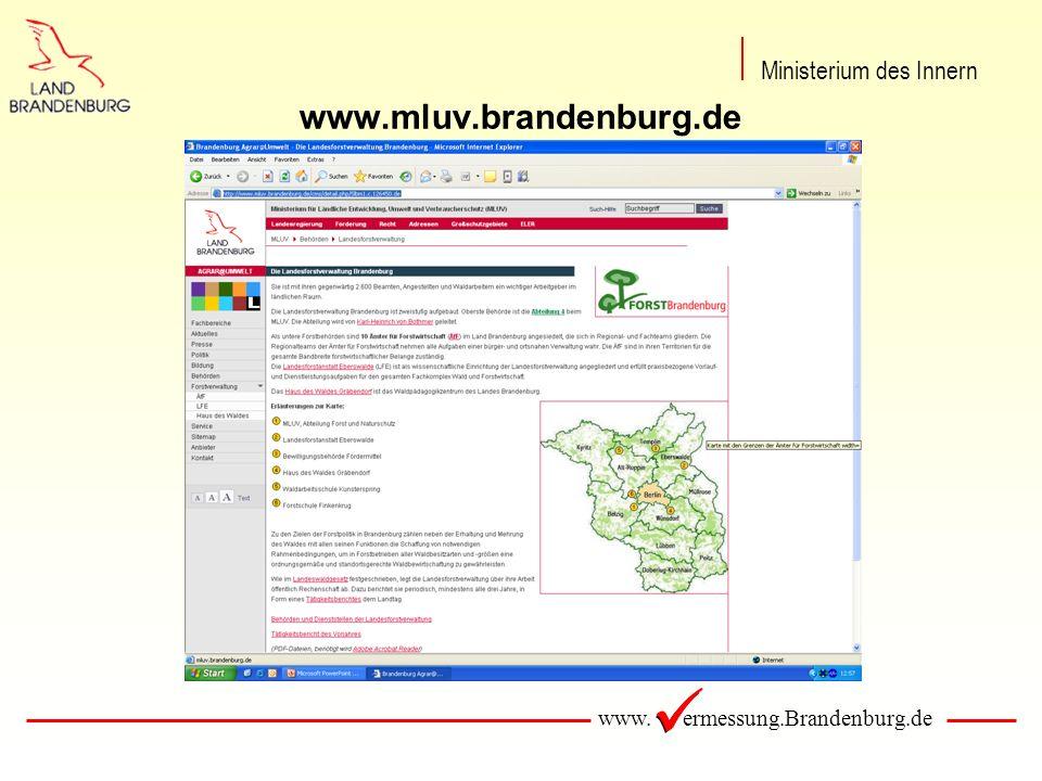 www. ermessung.Brandenburg.de www.mluv.brandenburg.de Ministerium des Innern
